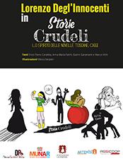 Storie crudeli - Lo spirito delle novelle toscane, oggi