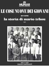 Le cose nuove dei giovani - Storia di Mario Tchou, l'inventore del computer
